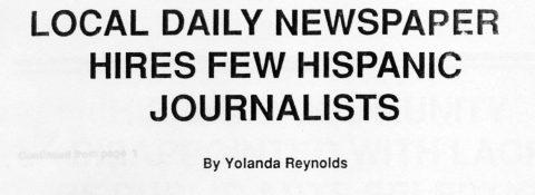 LOCAL DAILY NEWSPAPER HIRES FEW HISPANIC JOURNALISTS