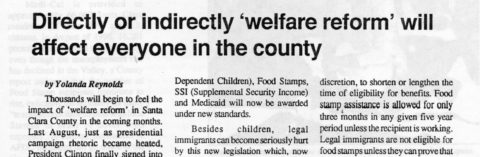 Directly or indirectly 'welfare reform' will affect everyone in the county