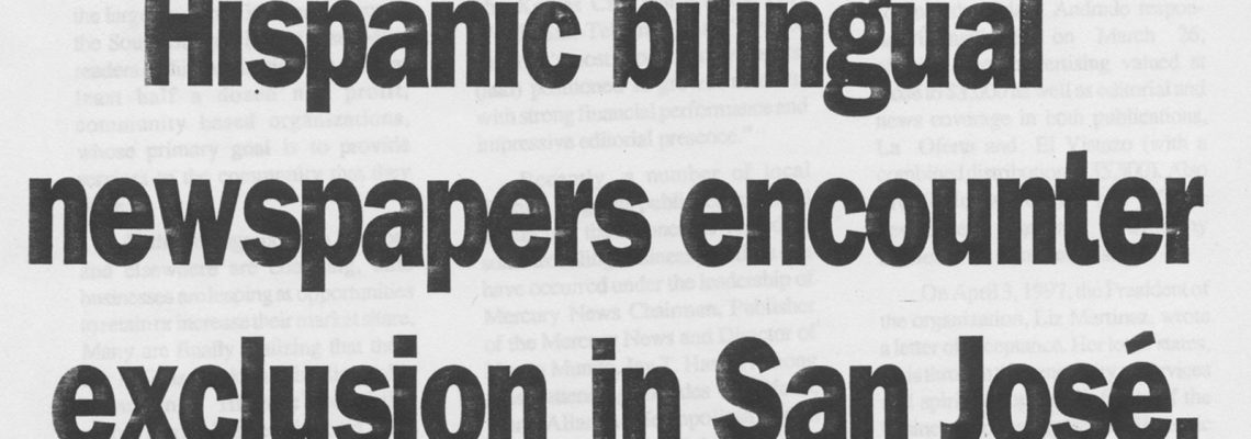 Hispanic bilingual newspapers encounter exclusion in San Jose California