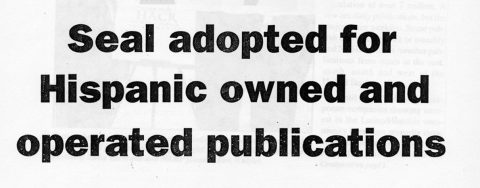 Seal adopted for Hispanic owned and operated publications
