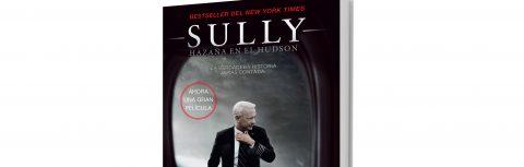 SULLY, UNA HISTORIA DE HEROISMO, AHORA PUEDE LEERSE EN ESPAÑOL